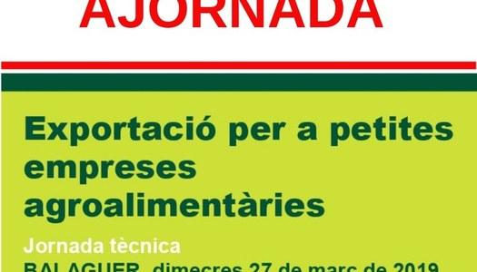 """Jornada """"Exportació per a petites empreses agroalimentàries"""""""